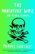 The Miniature Wife: And Other Stories (Paperback)