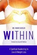 Within: A Spiritual Awakening to Love & Weight Loss (Paperback)