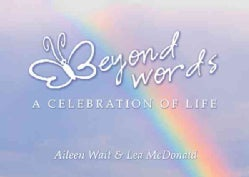 Beyond Words: A Celebration of Life (Hardcover)