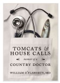 Tomcats and House Calls: Memoir of a Country Doctor (Paperback)