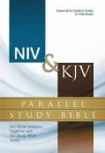 NIV & KJV Parallel Study Bible: New International Version and King James Version Parallel Study Bible (Hardcover)