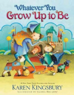 Whatever You Grow Up to Be (Hardcover)