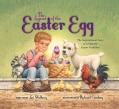 The Legend of the Easter Egg: The Inspirational Story of a Favorite Easter Tradition (Hardcover)