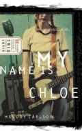 My Name Is Chloe: A Novel (Paperback)