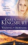 Waiting for Morning: Book 1 in the Forever Faithful Series (Paperback)