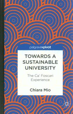 Towards a Sustainable University: The Ca' Foscari Experience (Hardcover)