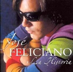 Jose Feliciano - La Historia De Jose Feliciano