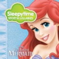 Various - The Little Mermaid: Sleepytime Story & Lullabies