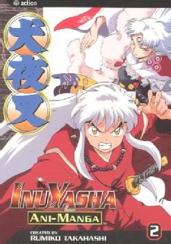 Inuyasha Ani-Manga 2 (Paperback)