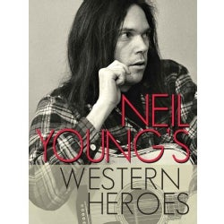 Neil Young's Western Heroes (DVD)