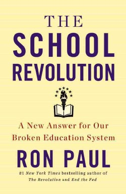 The School Revolution: A New Answer for Our Broken Education System: Library Edition (CD-Audio)