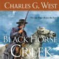 Black Horse Creek: Library Edition (CD-Audio)