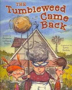 The Tumbleweed Came Back (Hardcover)
