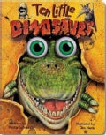 Ten Little Dinosaurs: Board Book Edition (Board book)
