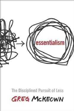 Essentialism: The Disciplined Pursuit of Less (CD-Audio)