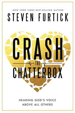 Crash the Chatterbox: Hearing God's Voice Above All Others (Hardcover)