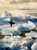 Distant Shores: Surfing the Ends of the Earth (Hardcover)