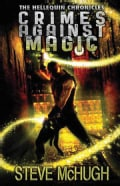 Crimes Against Magic (Paperback)
