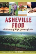 Asheville Food: A History of High Country Cuisine (Paperback)