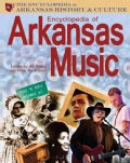 Encyclopedia of Arkansas Music (Paperback)