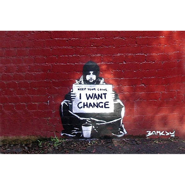Banksy 'Keep Your Coins. I Want Change By Meek' Canvas Print Wall Art