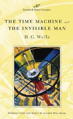 The Time Machine and the Invisible Man (Paperback)