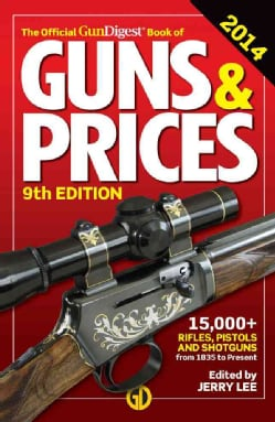 The Official GunDigest Book of Guns & Prices 2014 (Paperback)