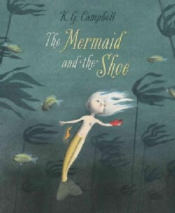 The Mermaid and the Shoe (Hardcover)