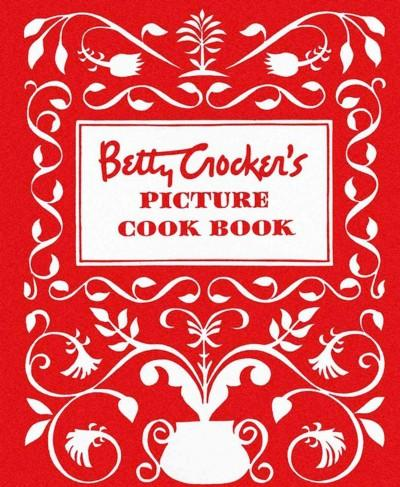 Betty Crocker's Picture Cookbook: The Original 1950 Classic (Loose-leaf)