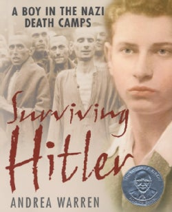 Surviving Hitler: A Boy in the Nazi Death Camps (Paperback)