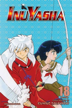 Inuyasha 18: Vizbig Edition (Paperback)