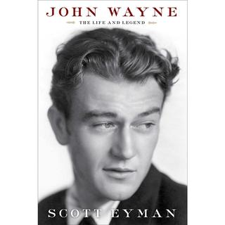 John Wayne: The Life and Legend (Hardcover)