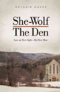 She-Wolf - The Den: Love at First Sight - My First Mate (Paperback)