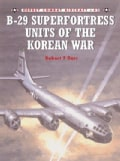 B-29 Superfortress Units of Korean (Paperback)