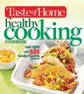 Taste of Home Healthy Cooking Cookbook: Eat Right With 350 Family Favorite Dishes! (Paperback)