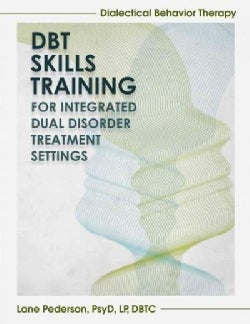 DBT Skills Training for Integrated Dual Disorder Treatment Settings (Paperback)