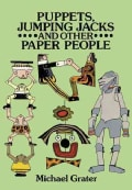 Puppets, Jumping Jacks and Other Paper People (Paperback)
