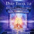 Steven Halpern - Deep Theta 2.0: Brainwave Entrainment Music for Meditation and Healing