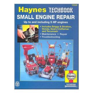 The Haynes Small Engine Repair Manual (Paperback)