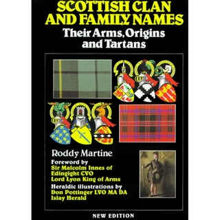 Scottish Clan and Family Names: Their Arms, Origins and Tartans (Paperback)