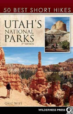 50 Best Short Hikes Utah's National Parks (Paperback)