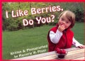 I Like Berries, Do You? (Board book)