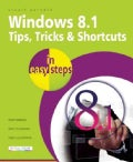 Windows 8.1 Tips, Tricks & Shortcuts in Easy Steps (Paperback)