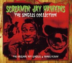 SCREAMIN JAY HAWKINS - SINGLES COLLECTION