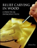Relief Carving in Wood: A Practical Introduction (Paperback)