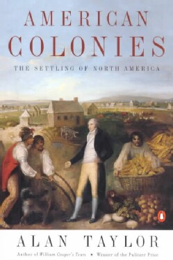 American Colonies: The Settling of North America (Paperback)