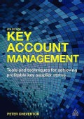 Key Account Management: Tools and Techniques for Achieving Profitable Key Supplier Status (Paperback)