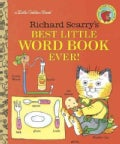 Richard Scarry's Best Little Word Book Ever! (Hardcover)