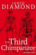 The Third Chimpanzee for Young People: On the Evolution and Future of the Human Animal (Hardcover)