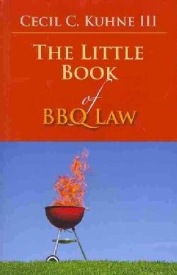 The Little Book of BBQ Law (Paperback)